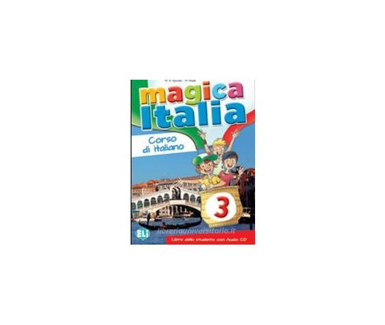 MAGICA ITALIA 3 PER LO STUDENTE