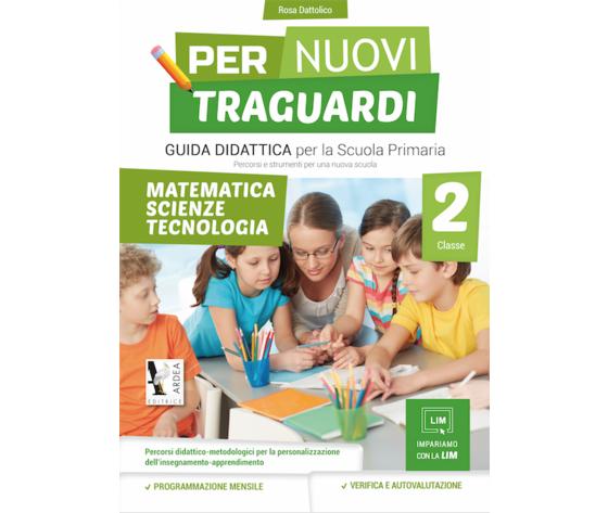 Per Nuovi Traguardi 2 – Matematica – Scienze – Tecnologia