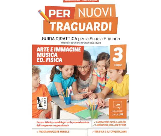 Per Nuovi Traguardi 3 – Arte E Immagine – Musica – Ed. Fisica