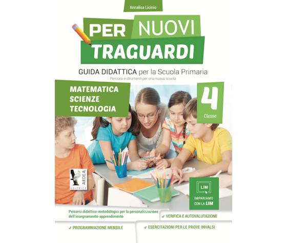 Per Nuovi Traguardi 4 – Matematica – Scienze – Tecnologia