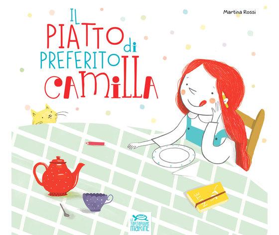 Il piatto preferito di Camilla + cd