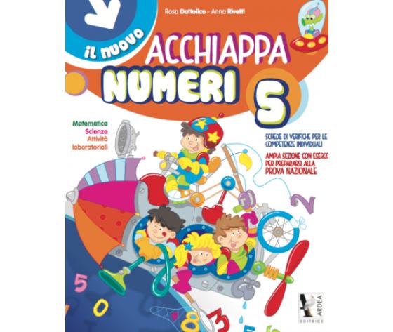 Il Nuovo Acchiappanumeri 5 – Matematica