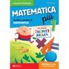 Matematica piu classe 1