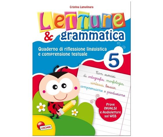 LETTURE E GRAMMATICA 5