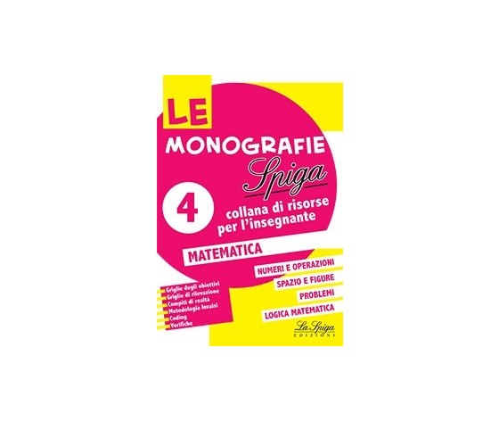 LE MONOGRAFIE SPIGA 4 MATEMATICA