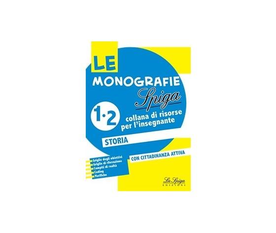 LE MONOGRAFIE LA SPIGA 1-2 STORIA