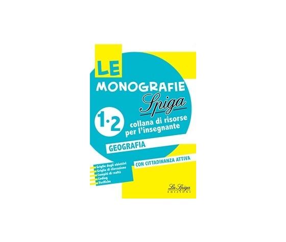 LE MONOGRAFIE LA SPIGA 1-2 GEOGRAFIA