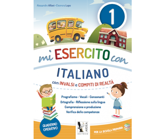 Mi Esercito Con 1 – Italiano – Con Invalsi E Compiti Di Realtà