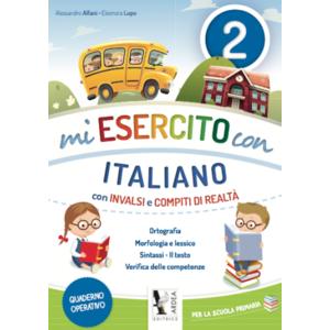 Mi Esercito Con 2 – Italiano – Con Invalsi E Compiti Di Realtà