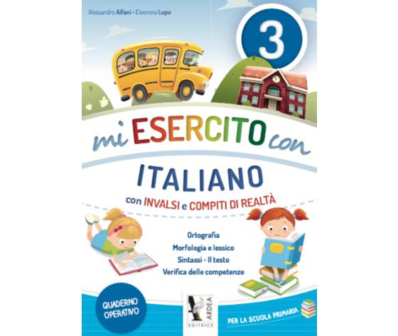 Mi Esercito Con 3 – Italiano – Con Invalsi E Compiti Di Realtà