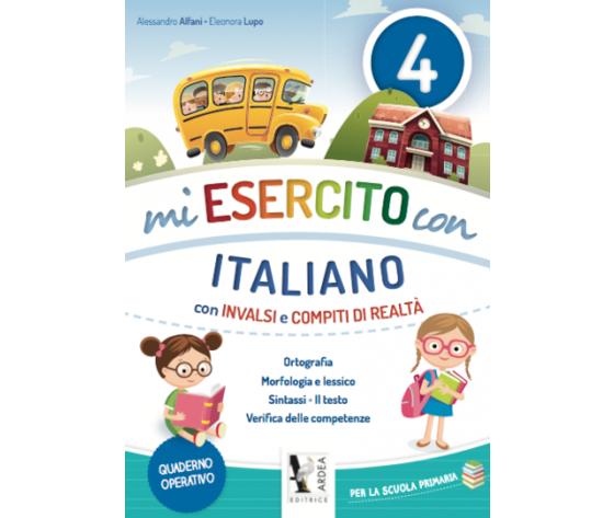 Mi Esercito Con 4 – Italiano – Con Invalsi E Compiti Di Realtà