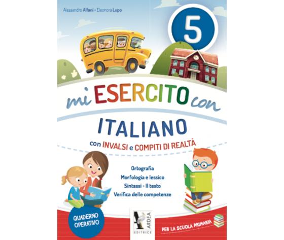 Mi Esercito Con 5 – Italiano – Con Invalsi E Compiti Di Realtà