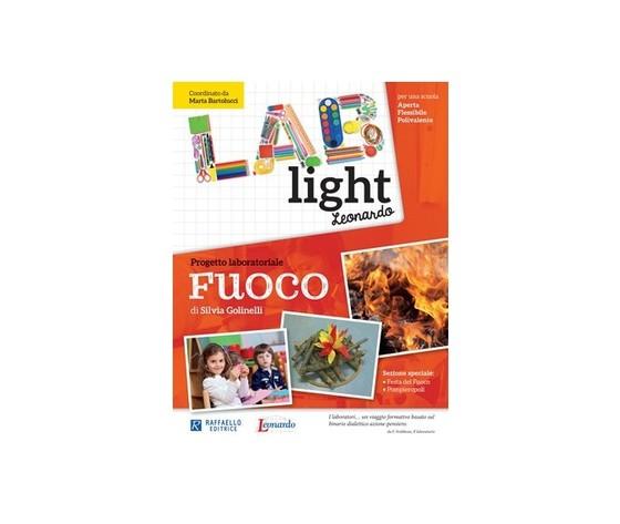LAB LIGHT PROGETTO LABORATORIALE FUOCO