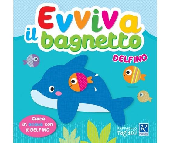 Evviva il bagnetto - Delfino