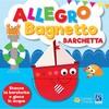 Allegro bagnetto barchetta