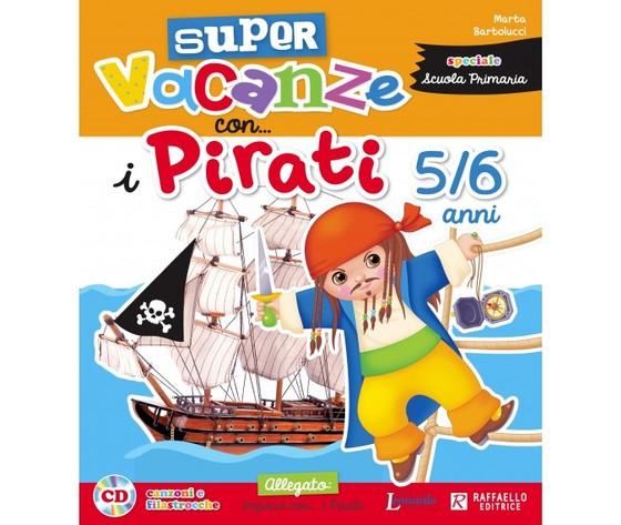 Super Vacanze con pirati 5/6 anni