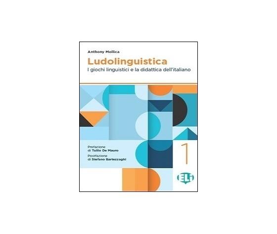 Ludolinguistica. I giochi linguistici e la didattica dell'italiano.