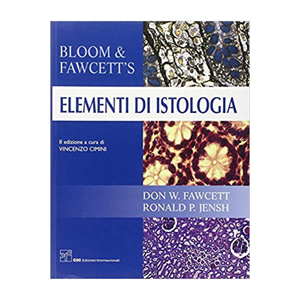 Bloom, Fawcett, Jensh - Bloom e Fawcett' s, Elementi di istologia