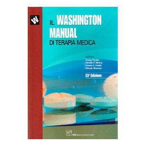 Washington, Foster, Mistry,  Peddi, Sharma - Il Washington Manual di terapia medica 33a ediz 2013