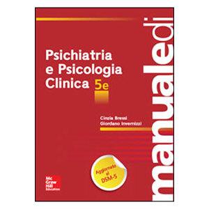 Bressi, Invernizzi - Psichiatria e Psicologia Clinica V ediz.