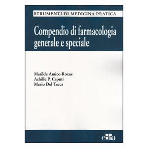 Amico Roxas, Caputi, Del Tacca - Compendio di farmacologia generale e speciale