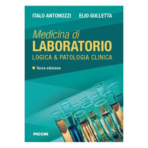 Antonozzi, Gulletta - Medicina di Laboratorio, Logica e Patologia Clinica III ediz.