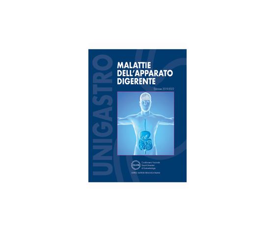 Unigastro - Malattie dell' apparato digerente Ediz. 2019 - 2022
