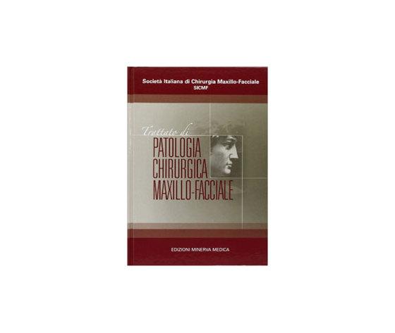 Societa' italiana di chirurgia Maxillo-Facciale - Trattato di patologia chirurgica maxillo-facciale