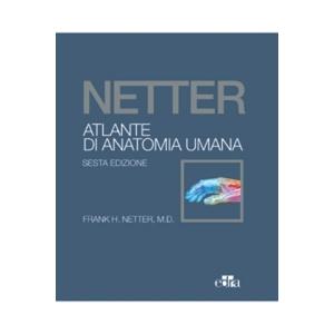 Atlante di Anatomia Umana Netter con accesso online - Formato Economico - Edizione 2018