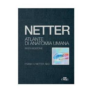 Netter - Atlante di Anatomia Umana ( Edizione 2018 rilegata ) Formato Deluxe ( copertina rigida telata ) con accesso online