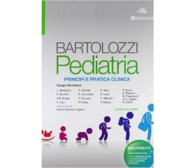 Bartolozzi, Bonifazi, Guglielmi, AAVV - Pediatria - Principi e Pratica Clinica IV edizione