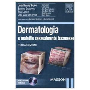 Saurat - Grosshans - Laugier - Lachapelle - AAVV - Dermatologia e malattie sessualmente trasmesse III edizione ( con CD Rom )