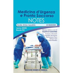 J. Jones, B. Fix - Medicina d'urgenza e pronto soccorso notes. Guida clinica tascabile III ediz
