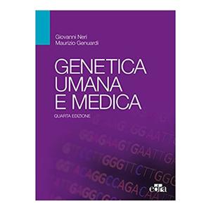 GIOVANNI NERI Genetica umana e medica IV ED