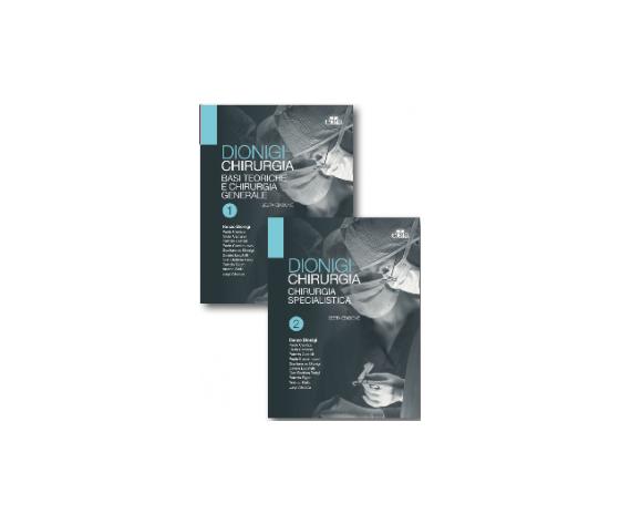 Dionigi – Chirurgia – Basi Teoriche E Chirurgia Generale