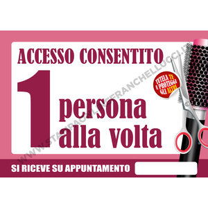 COVID-19 SEGNALETICA ACCESSO PARRUCCHIERE UNO ALLA VOLTA