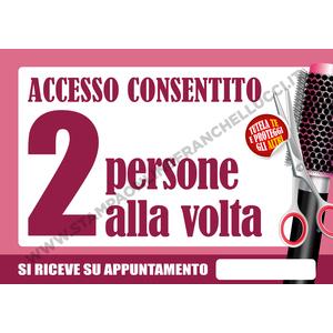 COVID-19 SEGNALETICA ACCESSO PARRUCCHIERE DUE ALLA VOLTA
