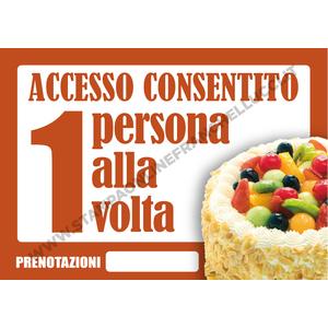 COVID-19 SEGNALETICA ACCESSO PASTICCERIA UNO ALLA VOLTA