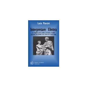 INTERPRETARE ELETTRA