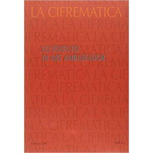 CIFREMATICA 4 LO STATUTO DI ART AMBASSADOR
