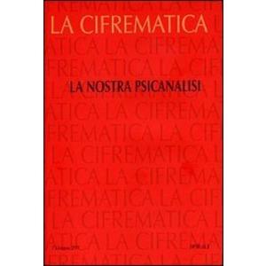 CIFREMATICA 5 LA NOSTRA PSICOANALISI