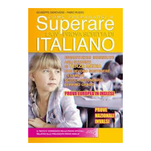 COME SUPERARE LA IV PROVA SCRITTA DI ITALIANO 3 MEDIA