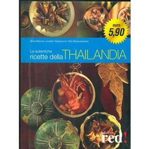 AUTENTICHE RICETTE DELLA THAILANDIA