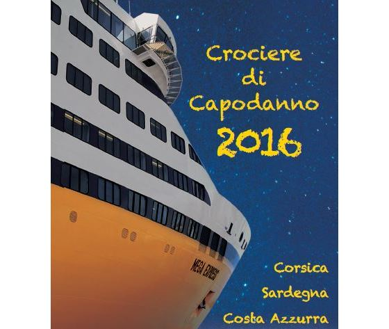 Prenota con noi il tuo Capodanno 2017. Una vacanza indimenticabile in Nave con Corsica Ferries