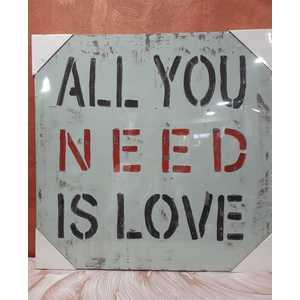 QUADRO CON SCRITTA ALL YOU NEED IS LOVE