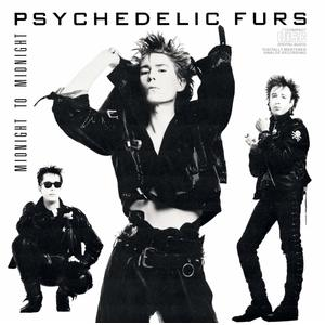 Psychedelic Furs Midnight To Midnight