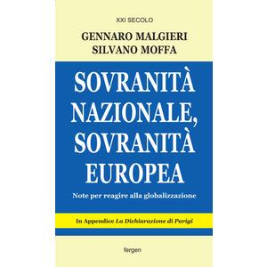 SOVRANITÀ NAZIONALE, SOVRANITÀ EUROPEA di Gennaro Malgieri e Silvano Moffa (Fergen)