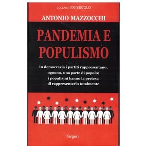 PANDEMIA E POPULISMO di Antonio Mazzocchi (Fergen)
