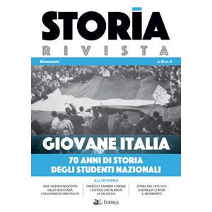 STORIA RIVISTA (2020). Vol. 9: Giovane Italia. 70 anni di storia degli studenti nazionali (Eclettica)