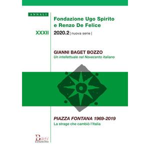 ANNALI FONDAZIONE SPIRITO-DE FELICE XXXII-2020. Num.2 - Gianni Baget Bozzo. Un intellettuale del Novecento italiano